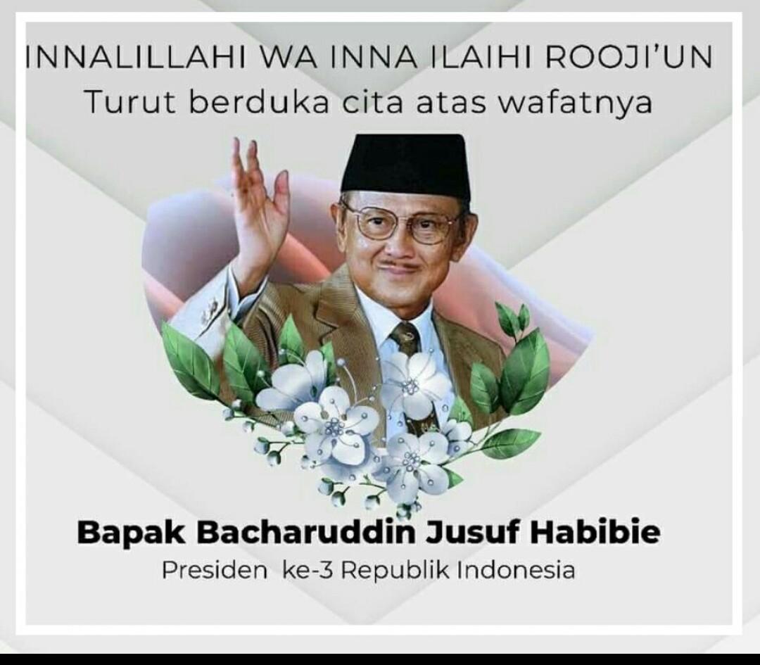 Presiden 3 Republik Indonesia, Bacharuddin Jusuf Habibie Meninggal Dunia
